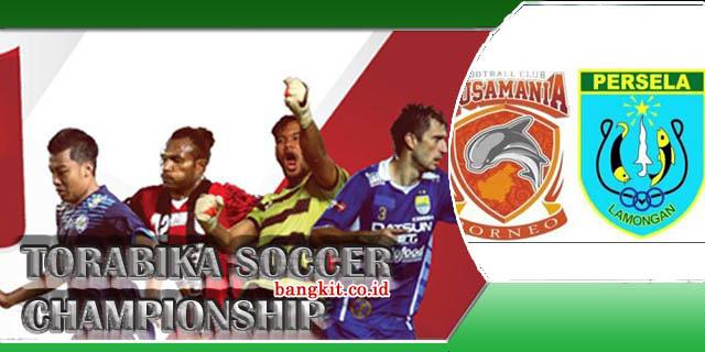 Prediksi Pusamania Borneo vs Persela Laga Pekan 29 TSC Jam Tayang di Indosiar 18/11/2016