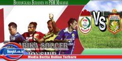 Prediksi Bhayangkara Surabaya vs PSM, Laga Penutup Pekan 29 TSC 21/11/2016