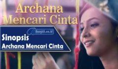 Episode 100, Sinopsis Archana Mencari Cinta 7 Maret 2017 Jadwal Selasa Di ANTV Hari Ini