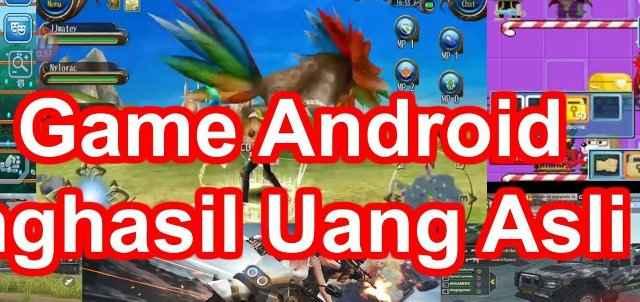 List Game Android Penghasil Uang Meski Dimainkan Tanpa Modal