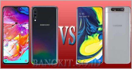 Samsung Galaxy A70 vs A80 Kupas Fitur, Harga dan Spesifikasi