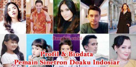 """Sinetron Terbaru Indosiar """"Doaku"""" Berikut Profil dan Biodata Pemainnya"""