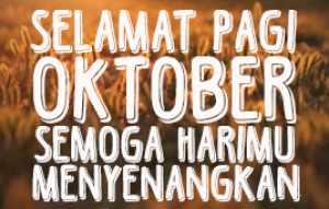 Kata Kata Status Bulan Oktober Tersirat Makna Dalam Kalimat