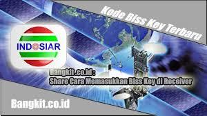 Kode Biss Key TV Indosiar Terkini Plus Cara Memasukan di Receiver