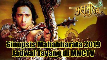 Simak Sinopsis Mahabharata 2019 Jadwal Tayang di MNCTV Jam 20.20