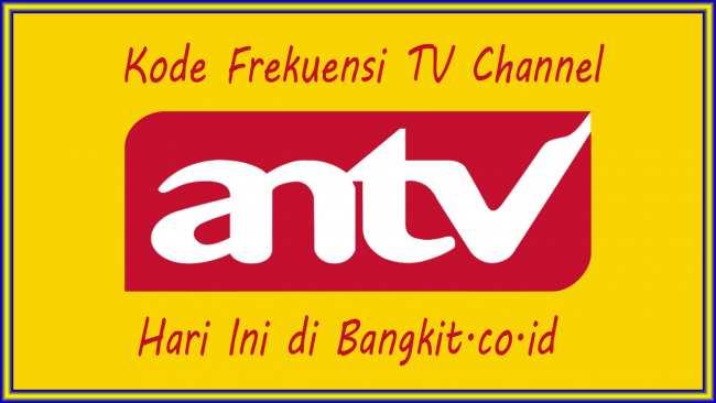 Kode Frekuensi ANTV Hari Ini