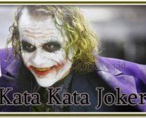 17 Kata kata Joker Versi Inggris dan Indo