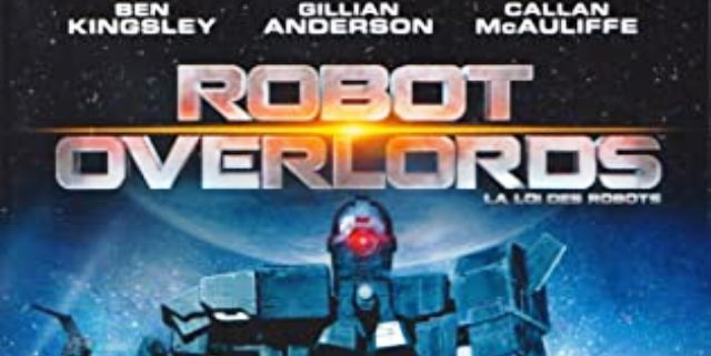Sinopsis Film Our Robot Overlords