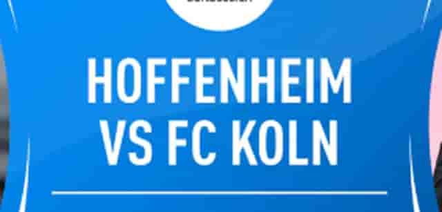 Prediksi Hoffenheim vs Koln