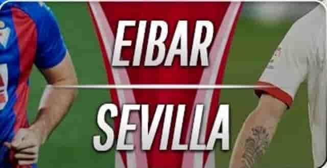 Prediksi Skor Eibar vs Sevilla