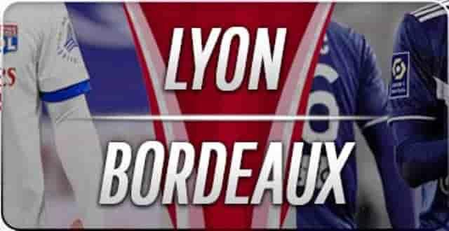 Prediksi Skor Lyon vs Bordeaux
