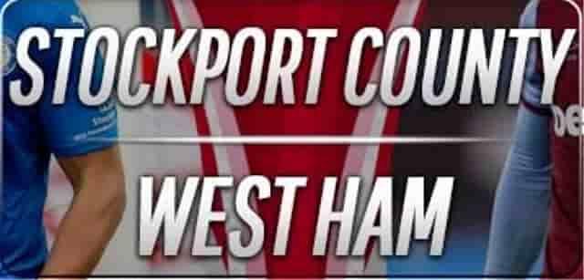 Prediksi Stockport vs West Ham Piala FA