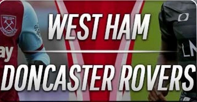 Prediksi West Ham vs Doncaster