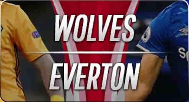 Prediksi Wolves vs Everton 03.15Wib