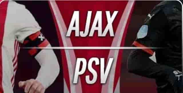 Prediksi Ajax vs PSV