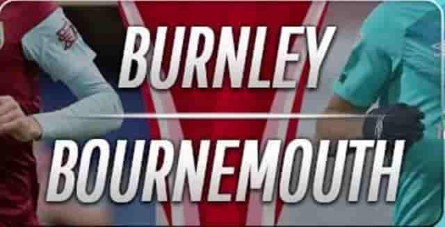 Prediksi Burnley vs Bournemouth