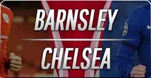 Prediksi Skor Barnsley vs Chelsea