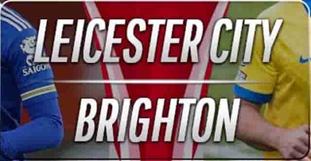 Prediksi Skor Leicester vs Brighton