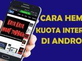 Aplikasi Yang Dipercaya Bisa Menghemat Kuota Internet Anda
