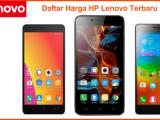 Harga Hp Lenovo Baru dan Bekas Update Juni 2018