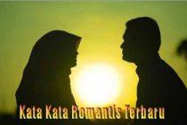Kata Kata Romantis Terbaru