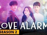 Love Alarm Season 2, Sinopsis dan Daftar Nama Pemain