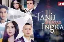Nama Pemain Janji Di Atas Ingkar, Sinopsis Sinetron Terbaru ANTV