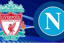 Nonton Liverpool vs Napoli – Prediksi Hasil Skor Terjitu