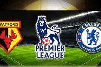 Nonton Watford vs Chelsea, Ulasan Prediksi Skor dan Statistik