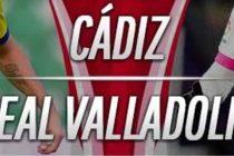 Prediksi Cadiz vs Real Valladolid
