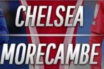 Prediksi Chelsea vs Morecambe Live beIN