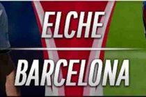 Prediksi Elche vs Barca