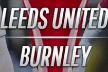 Prediksi Leeds vs Burnley