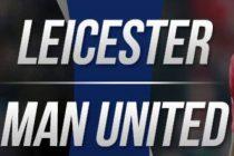 Prediksi Leicester vs MU