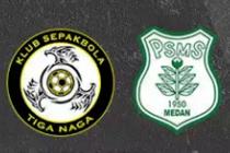 Prediksi Liga 2 KS Tiga Naga vs PSMS Medan