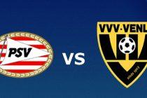 Prediksi PSV Eindhoven vs VVV Venlo
