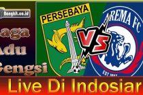 Prediksi Persebaya vs Arema Rawan Bentrok Bonek vs Aremania