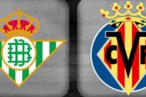Prediksi Real Betis vs Villarreal, Kembali Ke Jalur Kemenangan