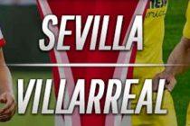 Prediksi Sevilla vs Villarreal