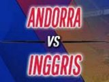 Prediksi Skor Andorra vs Inggris