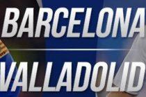 Prediksi Skor Barca vs Real Valladolid