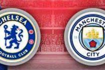 Prediksi Skor Chelsea vs Man City