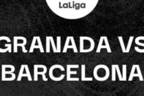 Prediksi Skor Granada vs Barca