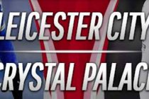 Prediksi Skor Leicester vs Crystal Palace