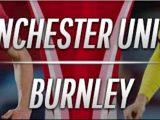 Prediksi Skor MU vs Burnley