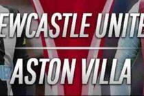 Prediksi Skor Newcastle vs Aston Villa