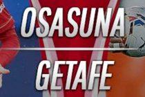 Prediksi Skor Osasuna vs Getafe