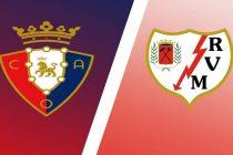 Prediksi Skor Osasuna vs Rayo Vallecano