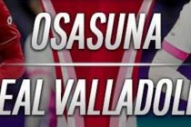 Prediksi Skor Osasuna vs Real Valladolid