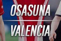 Prediksi Skor Osasuna vs Valencia